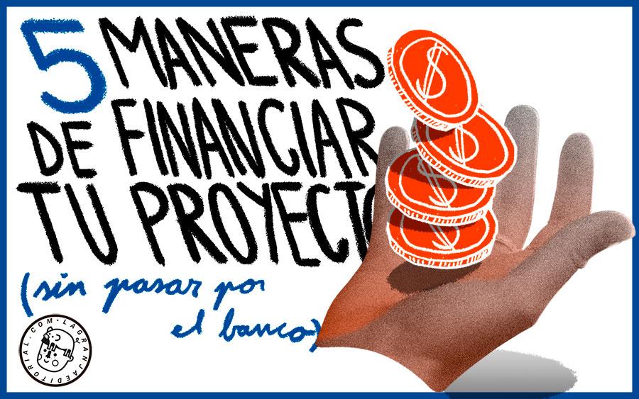 5-MANERAS-DE-FINANCIAR-TU-PROYECTO